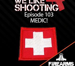 WLS 103 – MEDIC!