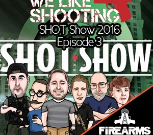 Episode WLS Shot Show 2016 episode 2