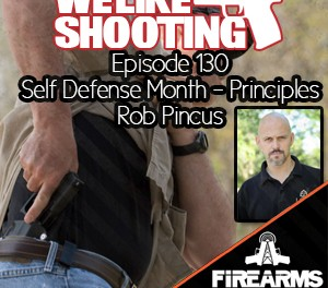WLS 130 – Self Defense Month – Principles
