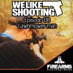 WLS 138 – Lawnmower man