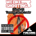 WLS 151 – Tennessee Muzzle Loader