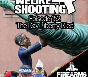 WLS 152 – The day liberty died