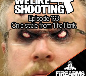 WLS 163 – On a scale of 1 to Hank