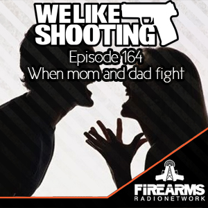 WLS 164 – Mom and dad fighting
