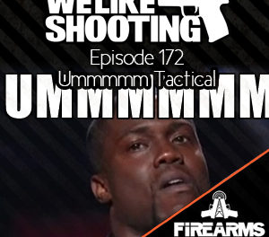 WLS 172 – Ummmmm Tactical