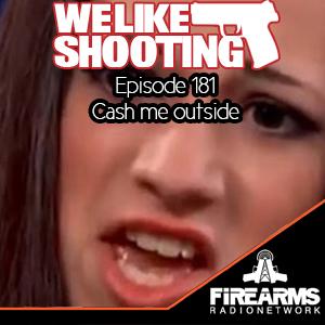 WLS 181 – Cash me outside