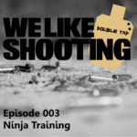 WLS Double Tap 003 – Ninja Training