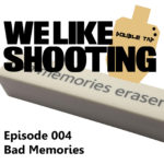 WLS Double Tap 004 – Bad Memories