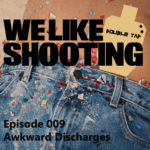 WLS Double Tap 009 – Awkward discharges
