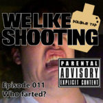 WLS Double Tap 011 – Who farted?