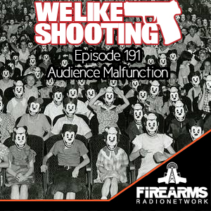 WLS 191 – Audience Malfunction