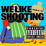 WLS Double Tap 018 – A bone of her own