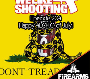 WLS 204 – Happy 4LOKO of July!