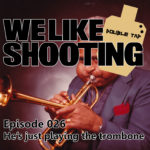 WLS Double Tap 026 – He's just playing the trombone