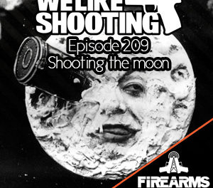 WLS 209 – Shooting the moon