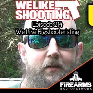 WLS 214 – We Like Shooteristing