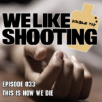 WLS Double Tap – 33 – This is how we die