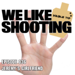 WLS DOUBLE TAP 036 – Jeremys Girlfriend