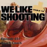 WLS Double Tap 031 – Roach Coach