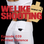 WLS DOUBLE TAP 039 – Printed Violence