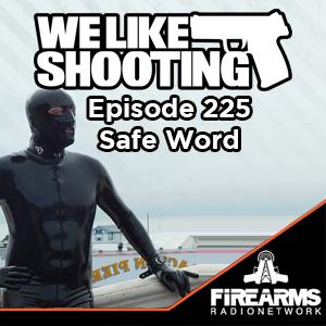 WLS 226 – Safe Word