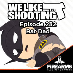 WLS 232 – Bat Dad