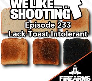 WLS 233 – Lack Toast Intolerant