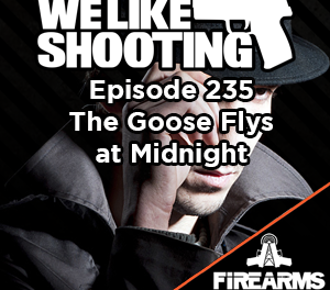 WLS 235 – The Goose Flies at Midnight