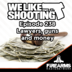 WLS 238 – Lawyers Guns and Money