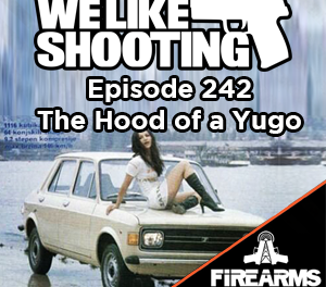 WLS 242 – The Hood of a Yugo
