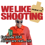 WLS Double Tap 058 – Aliens are real… ish
