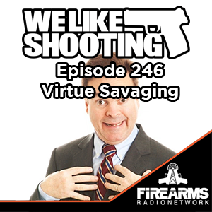 WLS 246 – Virtue Savaging