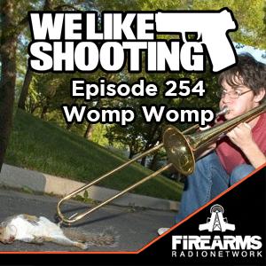 WLS 254 – Womp Womp