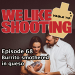 WLS Double Tap 068 – Burrito smothered in queso
