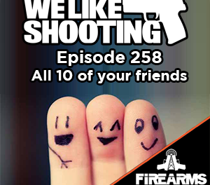 WLS 258 – All 10 of your friends