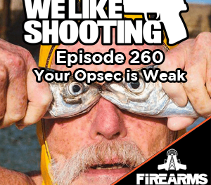 WLS 260 – Your OPSEC is weak