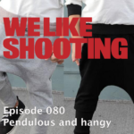 WLS Double Tap 080 – Pendulous and hangy