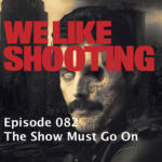 WLS Double Tap 082 – The Show Must Go On