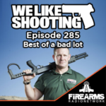 WLS 285 – Best of a bad lot