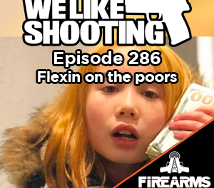 WLS 286 – Flexin on the poors