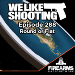 WLS 288 – Round or Flat