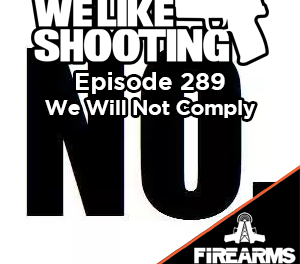 WLS 289 – We Will Not Comply