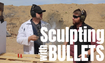 Sculpting w/ Bullets – Unexpected results!