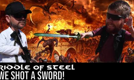 Riddle of steel – JK, we shot a sword!