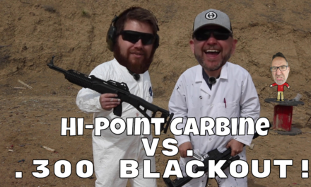 Hi-Point vs. .300 Blackout!