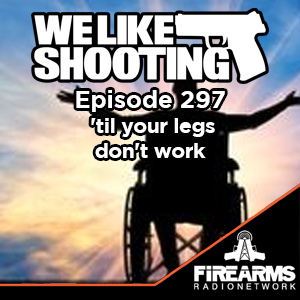 WLS 297 – til your legs dont work