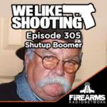WLS 305 – Shutup Boomer