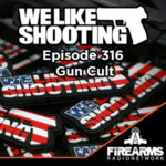 WLS 316 – Gun Cult