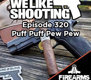 WLS 320 – Puff Puff Pew Pew