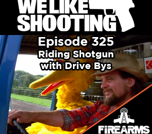 WLS 325 – Riding Shotgun with Drive Bys
